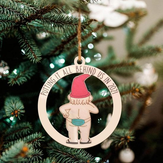 Putting IT All Behind US in 2021 Ornament $4.99 (reg $10)